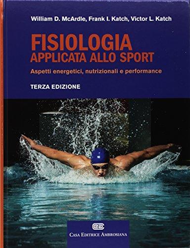 30 Le migliori recensioni di Fisiologia Applicata Allo Sport testate e qualificate con guida all'acquisto