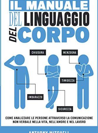 30 Le migliori recensioni di Il Linguaggio Del Corpo testate e qualificate con guida all'acquisto